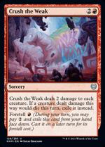 Crush the Weak