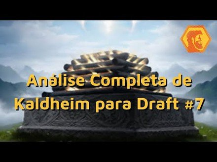 Análise para Draft de Kaldheim - Parte 7: Douradas Raras e Incolores (Magic: the Gathering Arena)