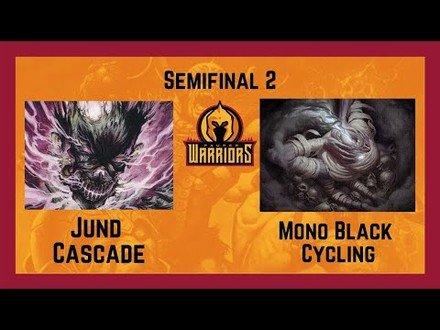 SEMIFINAL PAUPER WARRIORS: Jund x Cycling Storm!