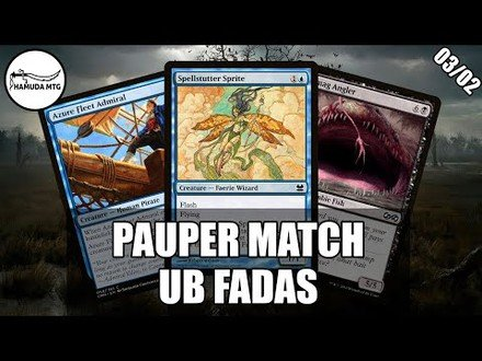 [Pauper] UB Fadas- 04/03