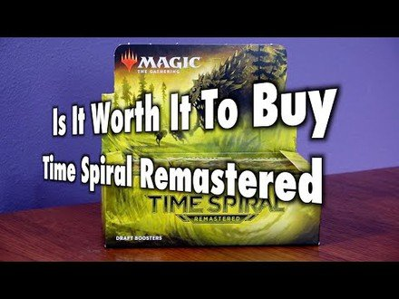 MTG - Is It Worth It To Buy Time Spiral Remastered?