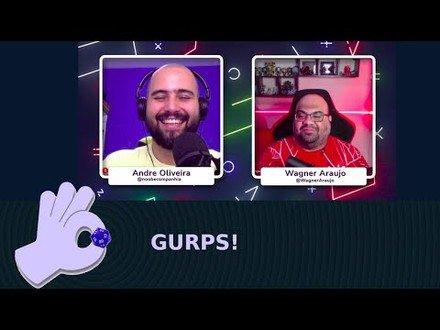 Gurps!   Wagner Aurajo e RPG com #DadoDeProsa