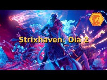 Prévia de Strixhaven: Dia 2