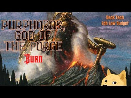 Purphoros, God of The Forge /Burn/ Deck Tech Edh