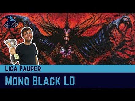 (LIGA PAUPER) Mono Black Land Destruction!