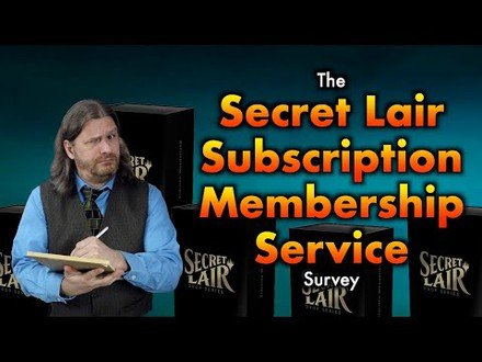 The Secret Lair Membership Subscription Survey | A Peek Into Magic: The Gathering's Possible Future