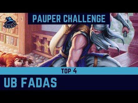 (PAUPER CHALLENGE) UB Fadas! (TOP 4)