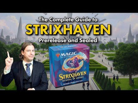 The Complete Guide To Strixhaven Prerelease and Sealed | Magic: The Gathering Deck Building