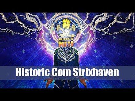 Historic Com Strixhaven l Amigos do Meta #Magic