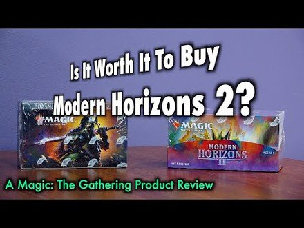 Is It Worth It To Buy Modern Horizons 2? A Magic: The Gathering Booster Box Review