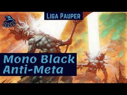 (LIGA PAUPER) Mono Black Anti-Meta