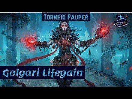 (TORNEIO PAUPER) Golgari Lifegain!