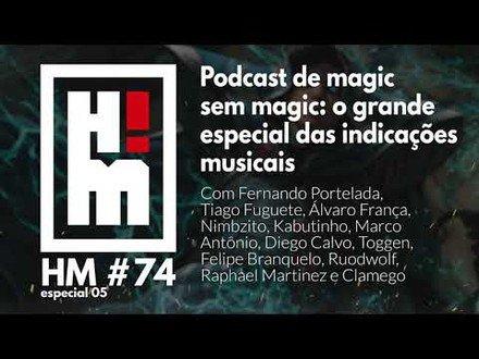 ? HM 74 - Podcast de Magic sem Magic: O Grande especial das indicações musicais!