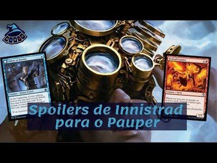 Spoilers de Innistrad para o Pauper e outras notícias!