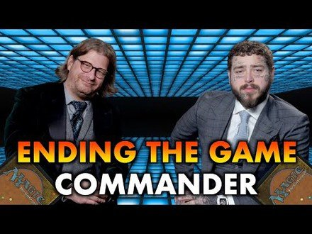 Ending The Game With Post Malone | A Guide To Commander Win Cons And Finishers | Magic The Gathering