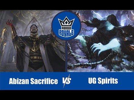 PIONEER | Decks: Abizan Sacrifice VS UG Soirits - Pioneer Royale 6.07
