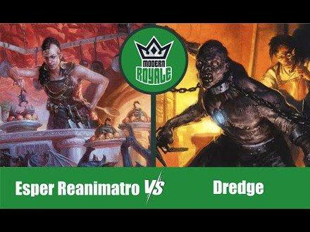 MODERN | Decks: Esper Reanimator VS Dredge - Modern Royale 5.05