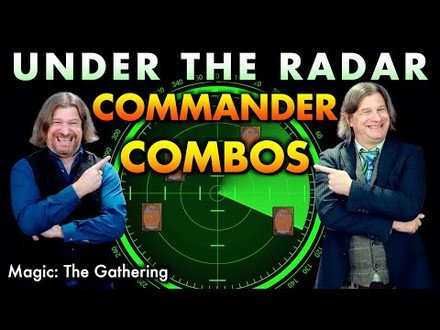 Under The Radar Commander Combos To Put In Your Magic: The Gathering Decks
