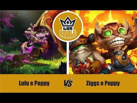 LOR l Lulu e Poppy VS Ziggs e Poppy - LOR Royale 1.02