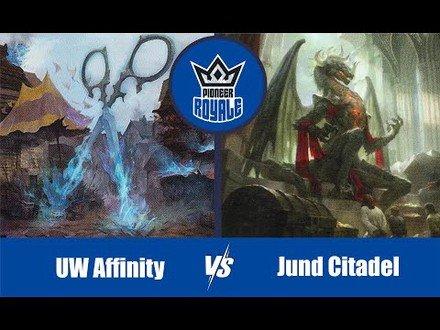 PIONEER | Decks: UW Affinity VS Jund Citadel - Pioneer Royale 6.08