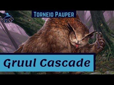 (TORNEIO PAUPER) Gruul Cascade!