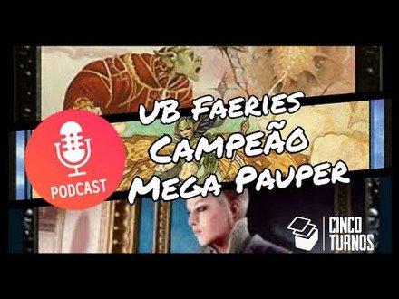 Podcast 5T #7: Campeão Mega Pauper Jlle