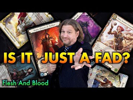 Is Flesh And Blood TCG A Fad? What I've Learned