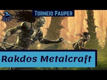(TORNEIO PAUPER) Rakdos Metalcraft!