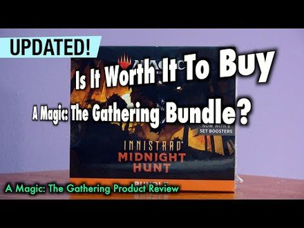 Is it worth it to buy a Magic: The Gathering Bundle? Updated for Innistrad Midnight Hunt