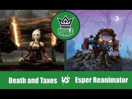 MODERN | Decks: Death and Taxes VS Esper Reanimator - Modern Royale 5.09