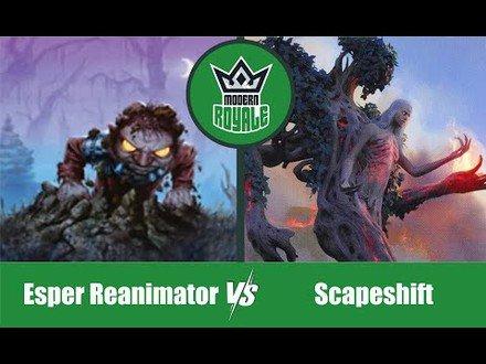 MODERN | Decks: Esper Reanimator VS Scapeshift - Modern Royale 5.09