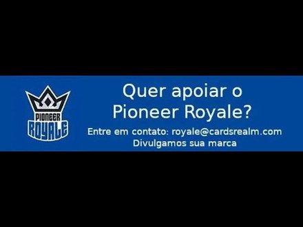 Pioneer | Ao vivo Pioneer Royale 7.02 05/10/2021