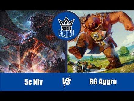 PIONEER | Decks: 5c Niv VS RG aggro - Pioneer Royale 7.02
