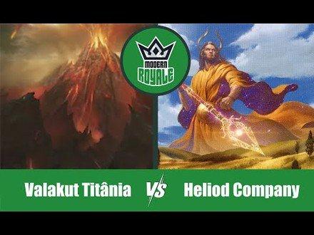 MODERN | Decks: Valakut Titânia VS Heliod Company - Modern Royale 5.10
