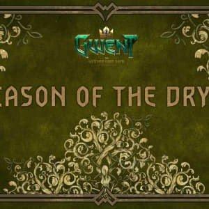 Gwent Season of the Dryad