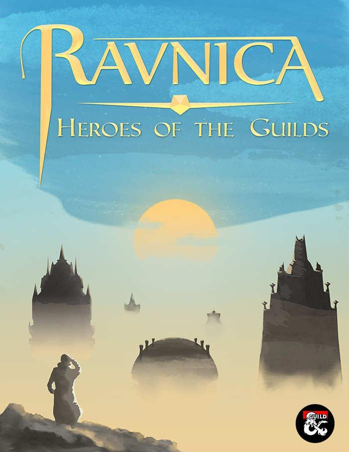 Ravnica: Heroes of The Guilds: um suplemento de Dungeons & Dragons