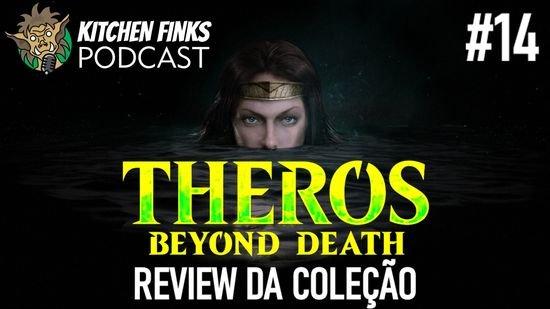 Kitchen Finks Podcast#14 - Theros Além Da Morte e o Commander