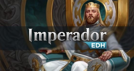 O Modo Imperador (EDH)