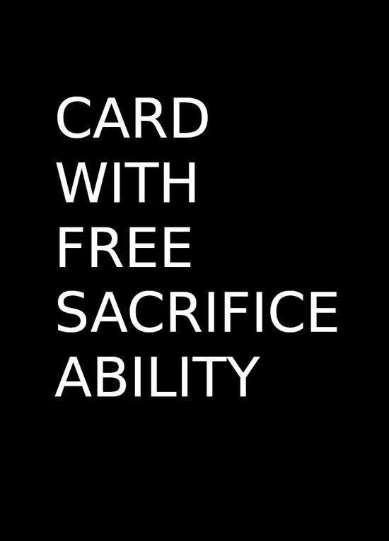 Card with Free Sacrifice ability