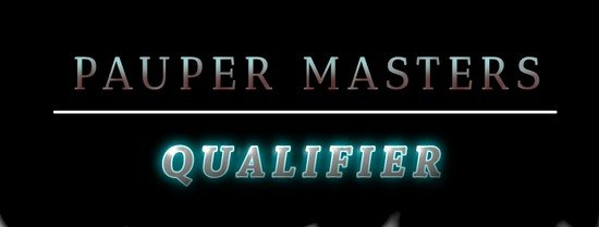 pauper-masterss-last-chance-qualifier-takes-place-this-saturday