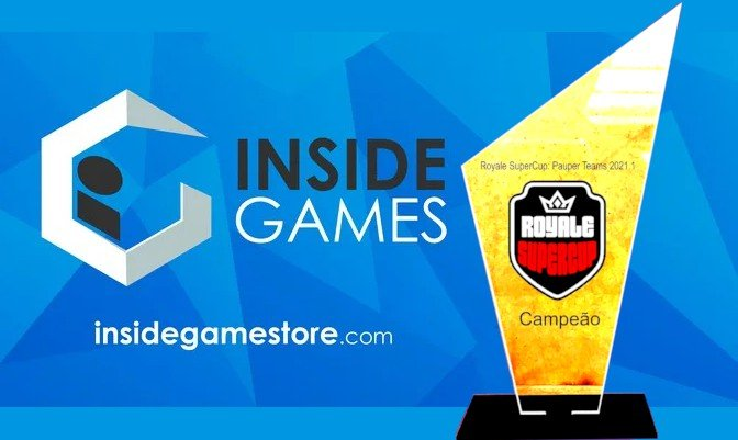 InsideGames é campeã do Royale SuperCup: Pauper Teams 2021.1